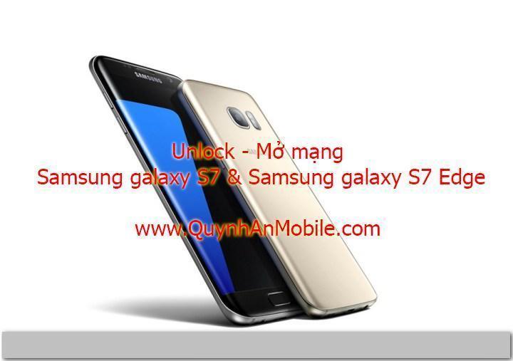 Unlock Samsung Galaxy S7 & S7 Edge tại Nha Trang uy tín