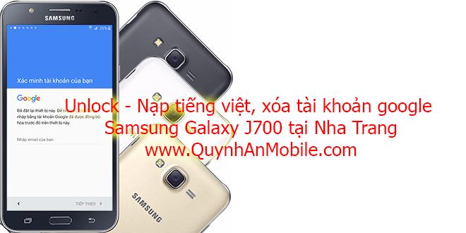 Xóa tài khoản google j7 tại Nha Trang