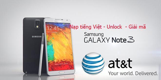 Unlock & Nạp tiếng việt Note 3 AT&T Tmobile SM N900A tại Nha Trang