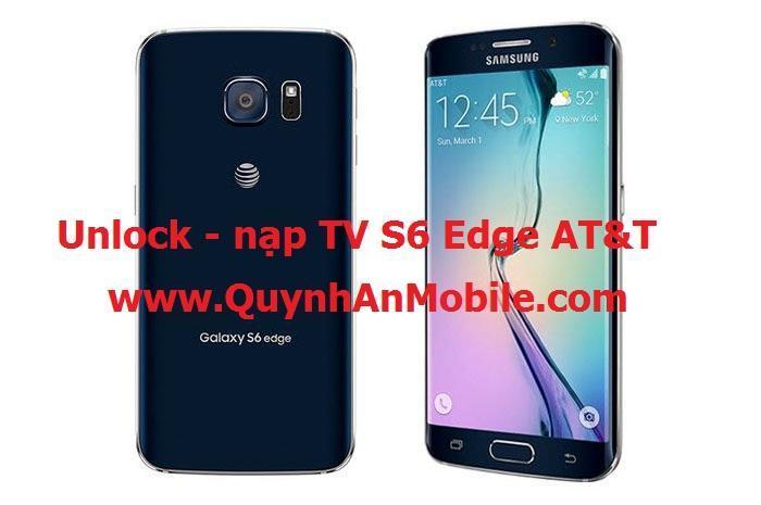 Unlock Samsung Galaxy S6 G925A 6.0.1 Edge AT&T tại Nha Trang