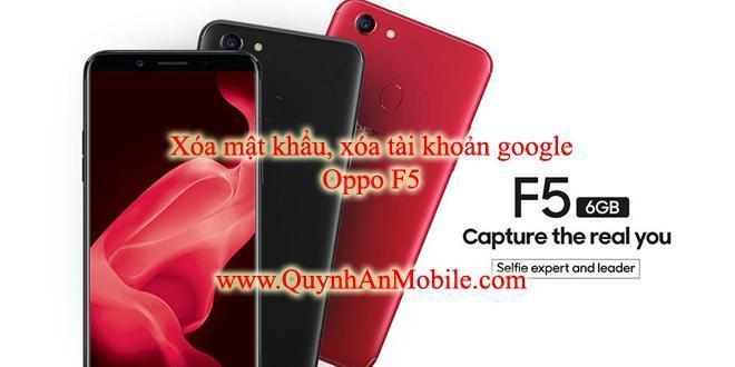 Xóa tài khoản google oppo F5 tại Nha Trang, xóa mật khẩu. 1