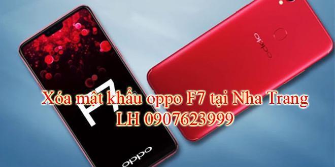 Xóa mật khẩu Oppo F7 tại Nha Trang 1